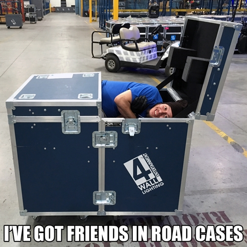 i've got friends in road cases